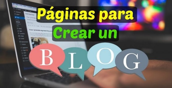 mejores sitios para crear un blog