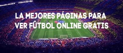 mejores webs para ver fútbol en directo